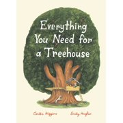 Everything You Need for a Treehouse - eBook
