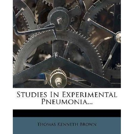 Studies In Experimental Pneumonia