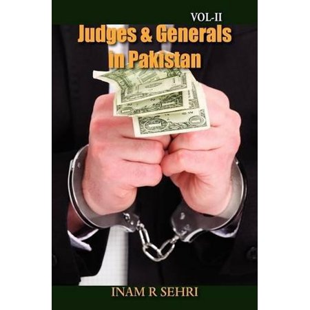 Judges   Generals In Pakistan   Volume Ii