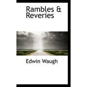 Rambles & Reveries