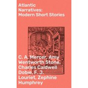 Atlantic Narratives: Modern Short Stories - eBook