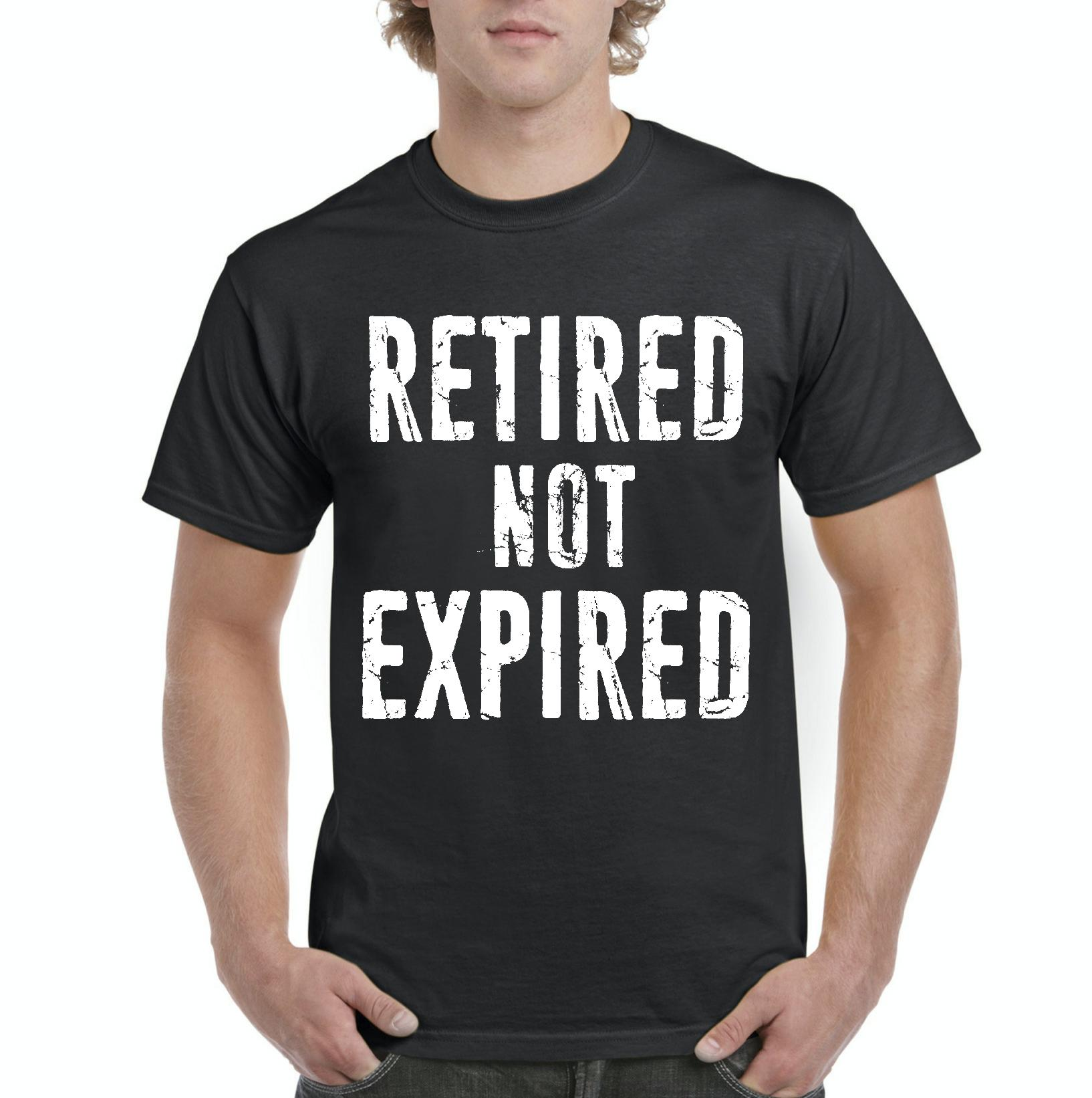 Funny T-Shirt Retired Not Expired Funny Retirement Fathers Day Birthday Gift  Mens Shirts
