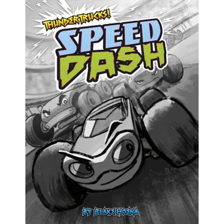 Speed Dash : A Monster Truck Myth