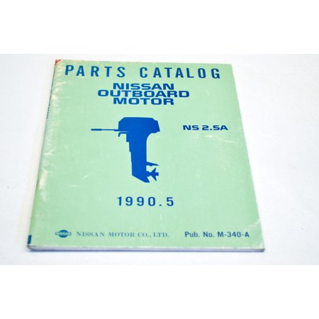 Nissan M-340-A Outboard Motor 1990.5 NS2.5A Parts Catalog Manual QTY 1 Nissan Oem Parts Catalog