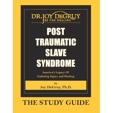 Post Traumatic Slave Syndrome: Study Guide (Paperback)