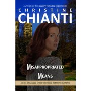 Misappropriated Means - eBook