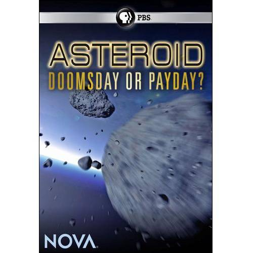 NOVA: Asteroid - Doomsday Or Payday?