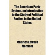 The American Party System, an Intro