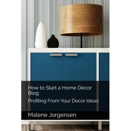 How to Start a Home Decor Blog: Profiting From Your Decor Ideas - eBook](Halloween Blog Ideas)