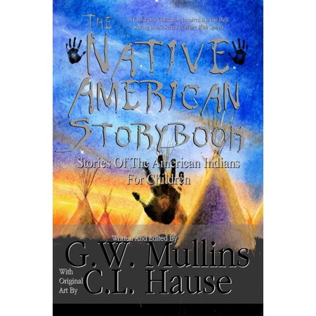 The Native American Story Book Stories Of The American Indians For Children - (Native American Indian Porcelain)