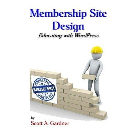 Membership Site Design  Educating With Wordpress