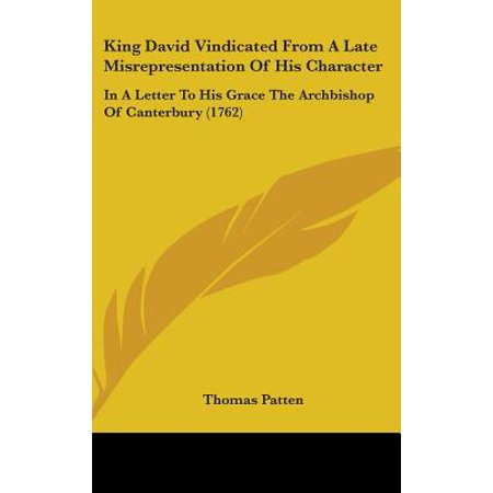 King David Vindicated from a Late Misrepresentation of His Character : In a Letter to His Grace the Archbishop of Canterbury (1762)