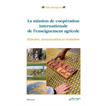 Mission de coopération internationale de l'enseignement agricole (ePub) -