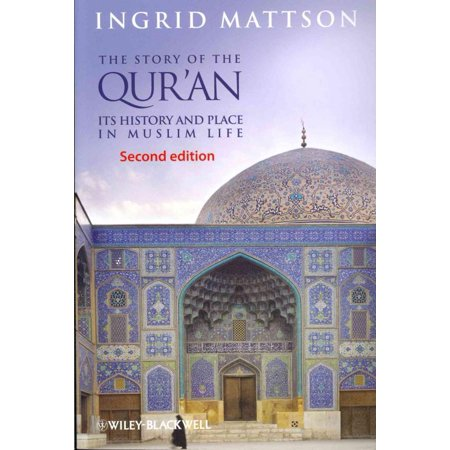Story of the Qur'an, Ingrid Mattson Paperback - image 1 of 1