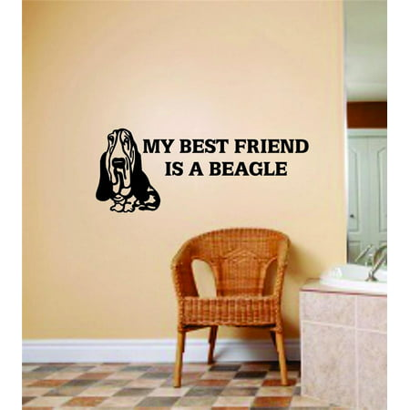 Living Room Art My Best Friend Is A Beagle Dog Graphic Ideas 12 X