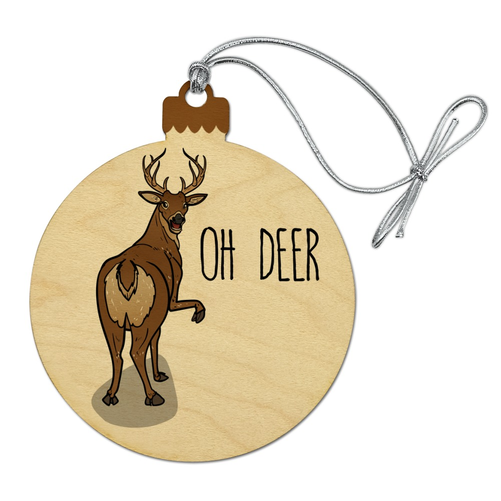 Oh Deer Butt Dear Funny Wood Christmas Tree Holiday Ornament