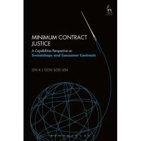 Minimum Contract Justice  A Capabilities Perspective On Sweatshops And Consumer Contracts