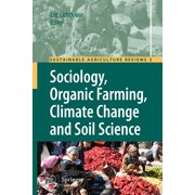 Sustainable Agriculture Reviews: Sociology, Organic Farming, Climate Change and Soil Science (Paperback)