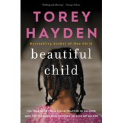 Beautiful Child: The True Story of a Child Trapped in Silence and the Teacher Who Refused to Give Up on Her (Paperback)