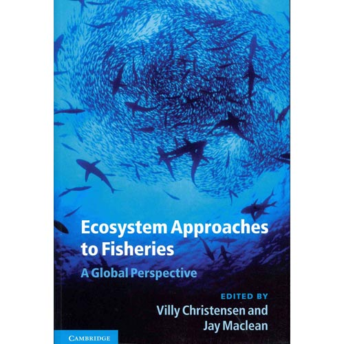 Ecosystem Approaches to Fisheries : A Global Perspective