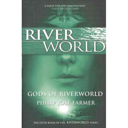 Gods of Riverworld by