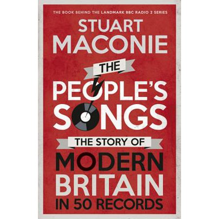 The People's Songs : The Story of Modern Britain in 50 Records (Top 50 Halloween Songs)