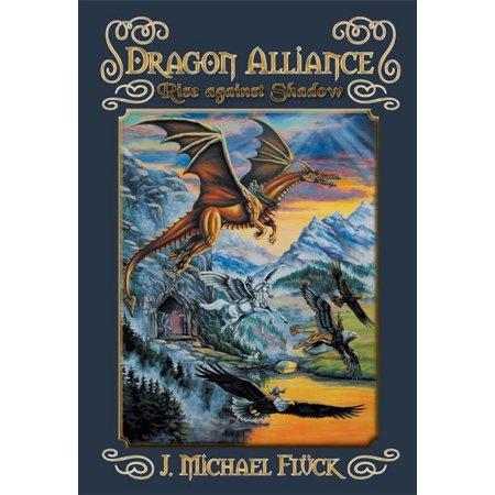 Dragon Alliance: Rise Against Shadow - eBook