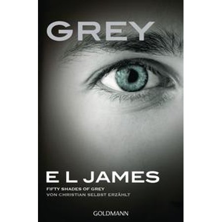 Grey - Fifty Shades of Grey von Christian selbst erzählt - eBook - 50 Shades Of Grey Halloween