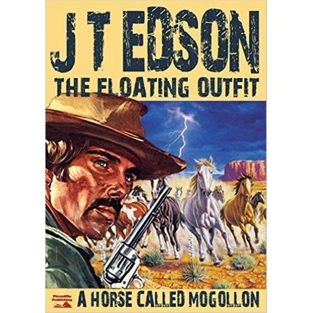 The Floating Outfit Book 3: A Horse Called Mogollon - eBook](Historical Outfits)