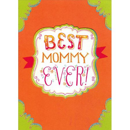 Designer Greetings Best Mommy Ever Mother's Day