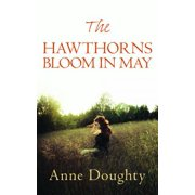 The Hawthorns Bloom in May - eBook