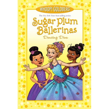 Sugar Plum Ballerinas - Sugar Plum Ballerinas: Dancing Diva - eBook