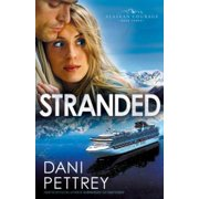 Stranded (Alaskan Courage Book #3) - eBook