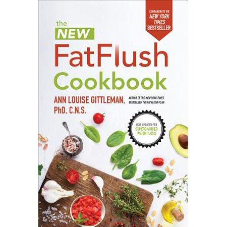 The New Fat Flush Cookbook - Complete Fat Flush