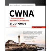 Cwna Certified Wireless Network Administrator Study Guide: Exam Cwna-107 (Paperback)