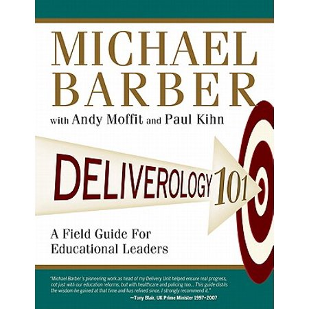 Deliverology 101 : A Field Guide for Educational Leaders