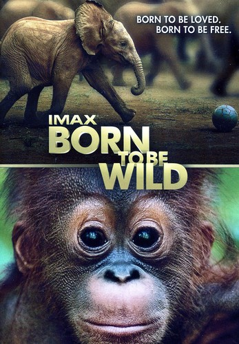 IMAX: Born to Be Wild by WARNER HOME ENTERTAINMENT