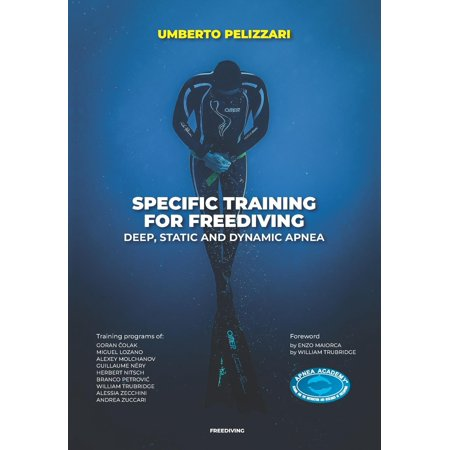 Specific Training for Freediving Deep, Static and Dynamic