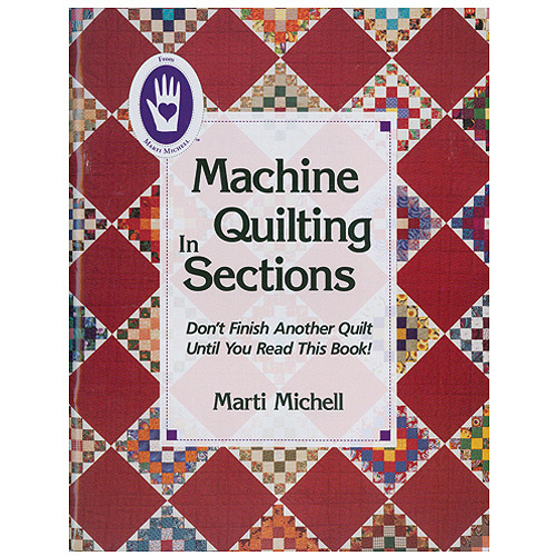 Marti Michell Books Machine Quilting In Sections