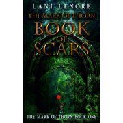 The Mark of Thorn: Book of Scars - eBook