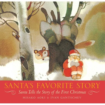Santa's Favorite Story : Santa Tells the Story of the First Christmas for $<!---->