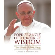 Pope Francis' Little Book of Wisdom : The Essential Teachings