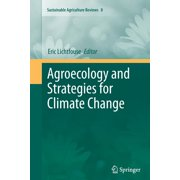 Sustainable Agriculture Reviews: Agroecology and Strategies for Climate Change (Paperback)