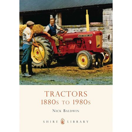 Tractors 1880S To 1980S  Shire Library   Paperback