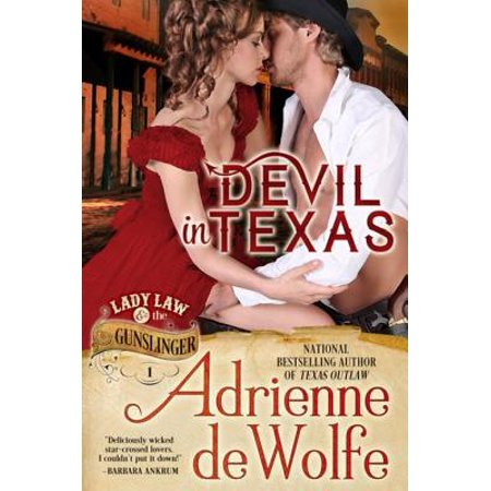 Devil In Texas (Lady Law & The Gunslinger, Book 1) - eBook ()