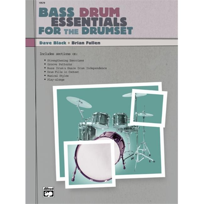 Alfred 00-19579 Bass Drum Essentials for the Drumset Music Book by Alfred