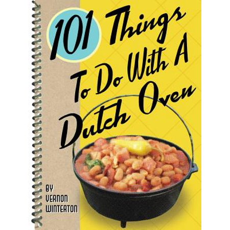 101 Things to Do with a Dutch Oven - Things To Do On Halloween With Friends