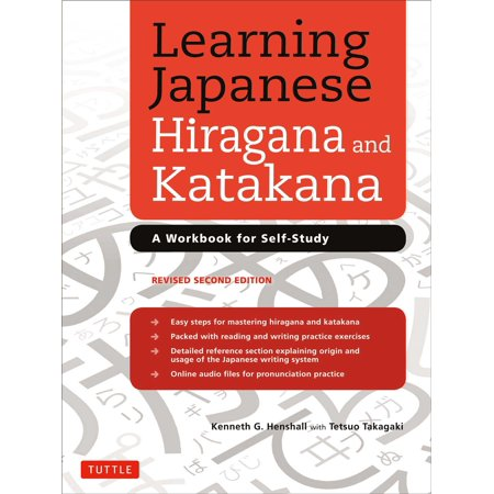 Learning Japanese Hiragana and Katakana : A Workbook for