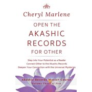 Akashic Records Master Course: Open the Akashic Records for Other: Step into Your Potential as a Reader, Connect Other to the Akashic Records, and Deepen Your Connection with the Universal Mysteries (