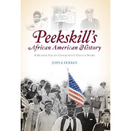 Peekskill's African American History : A Hudson Valley Community's Untold Story](Hudson Valley Halloween Magazine)